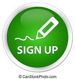Sign up premium green round button