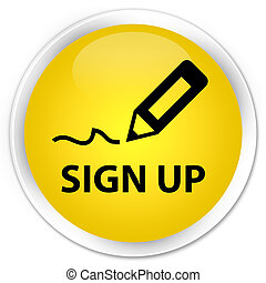 Sign up premium yellow round button