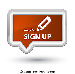 Sign up prime brown banner button