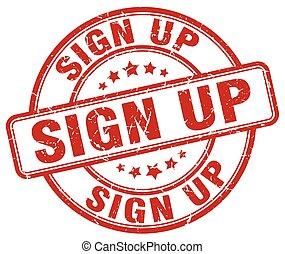 sign up red grunge round vintage rubber stamp