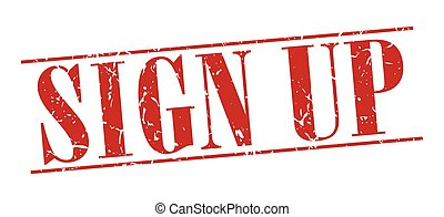 sign up red grunge vintage stamp isolated on white background