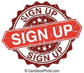 sign up red round grunge stamp on white