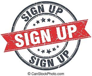sign up red round grunge vintage ribbon stamp