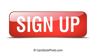 sign up red square 3d realistic isolated web button