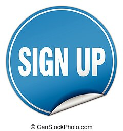 sign up round blue sticker isolated on white