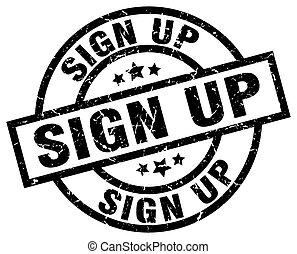 sign up round grunge black stamp