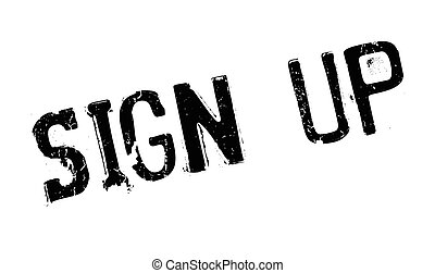 Sign Up rubber stamp