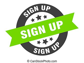 sign up sign. sign up black-green round ribbon sticker