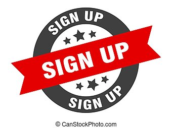 sign up sign. sign up black-red round ribbon sticker