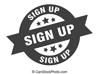 sign up sign. sign up black round ribbon sticker