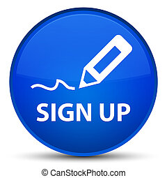 Sign up special blue round button
