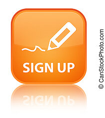 Sign up special orange square button
