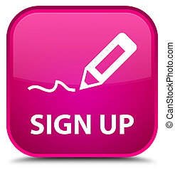 Sign up special pink square button