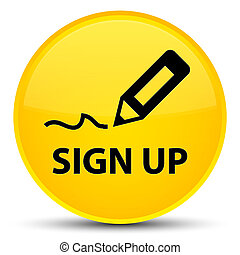 Sign up special yellow round button