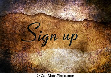 Sign up text on grunge background