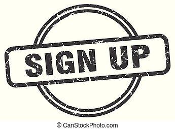 sign up vintage stamp. sign up sign