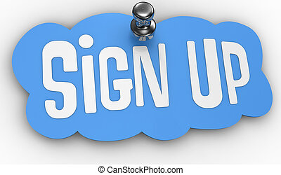 Blue Sign Up label icon shape pinned by shiny tack to web page with clipping-path