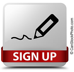 Sign up white square button red ribbon in middle
