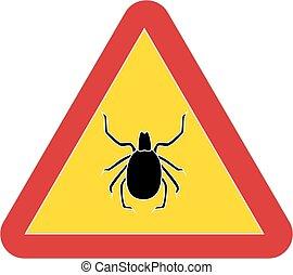 Sign warning tick disease, vector