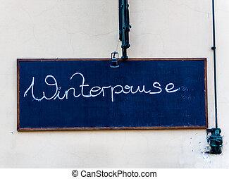 sign winter break, symbol photo for seasonal work, rest...