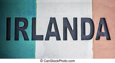 Sign with name of Ireland country and flag as background