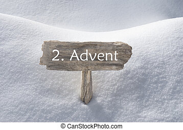 Sign With Snow 2 Advent Means Christmas Time