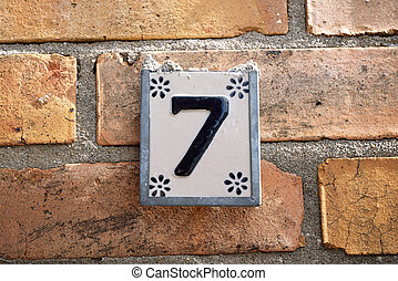 Sign with the number 7 house number