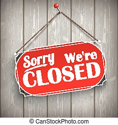 Sign Wooden Background Closed