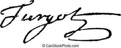 Signature of Anne-Robert-Jacques Turgot or Baron de Laune or Turgot (1727-1781), vintage engraved illustration. Dictionary of words and things - Larive and Fleury - 1895.