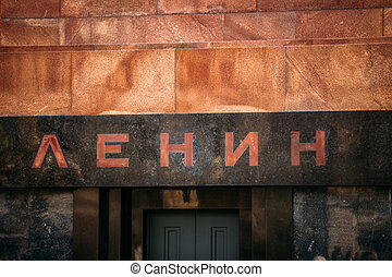 Signboard on Lenins mausoleum in red square in Moscow, Russia