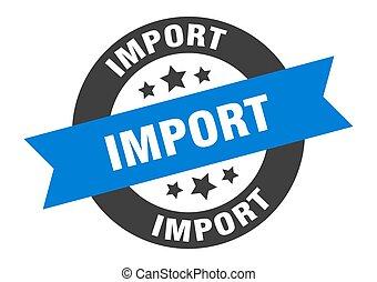 signe., étiquette, ruban, sticker., rond, importation