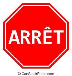 signe, arret, arrêt, francais, vecteur, illustration