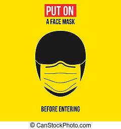 signe, masque, vecteur, mettre, figure, jaune, avant, entering., avertissement, illustration, icône, arrière-plan.