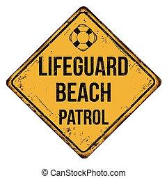 signe plage, métal, maître nageur, rouillé, patrouille, ...