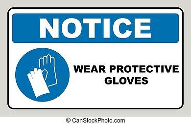 signe, -, signe, avertissement, sécurité, usure, gants