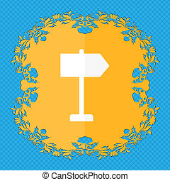 Signpost. Floral flat design on a blue abstract background with place for your text.