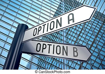 Signpost illustration, two arrows - option A and B