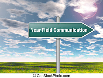 Signpost Near Field Communication - Signpost with Near Field...