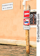 Signs traffic regulation gondolas. Venice. Italy