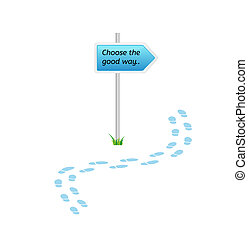 signs with choose the good way and blue footprints on white...