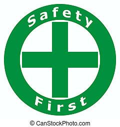 sikkerhed første, tegn