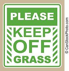 s'il vous plaît, signe, herbe, garder
