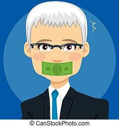 Silence Money Corruption