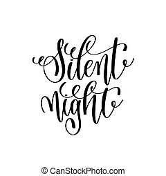 silent night hand lettering positive quote to christmas