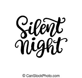 Silent Night phrase. Christmas ink lettering. Greeting card with brush calligraphy, isolated on white background. Vector illustration.