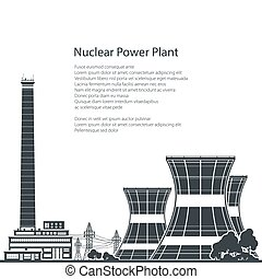 Silhouette Nuclear Power Plant and Text , Thermal Power Station, Nuclear Reactor and Power Lines, Black and White Vector Illustration