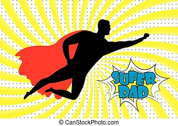 Silhouette of a flying superhero and super dad text in retro comic style