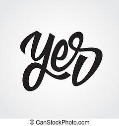 sim, mão, lettering