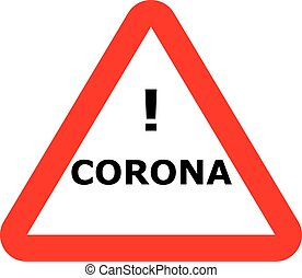 simbolo di avvertenza, virus, corona
