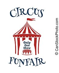 Simple template for circus, funfair poster.